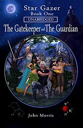 Image: Star Gazer Book 1 Unabridged - The Gatekeeper and The Guardian